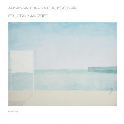 Anna Brikciusová: Eutanazie (2015, Nakladatelstvím H&H), na obálce knihy obraz Josefa Žáčka.